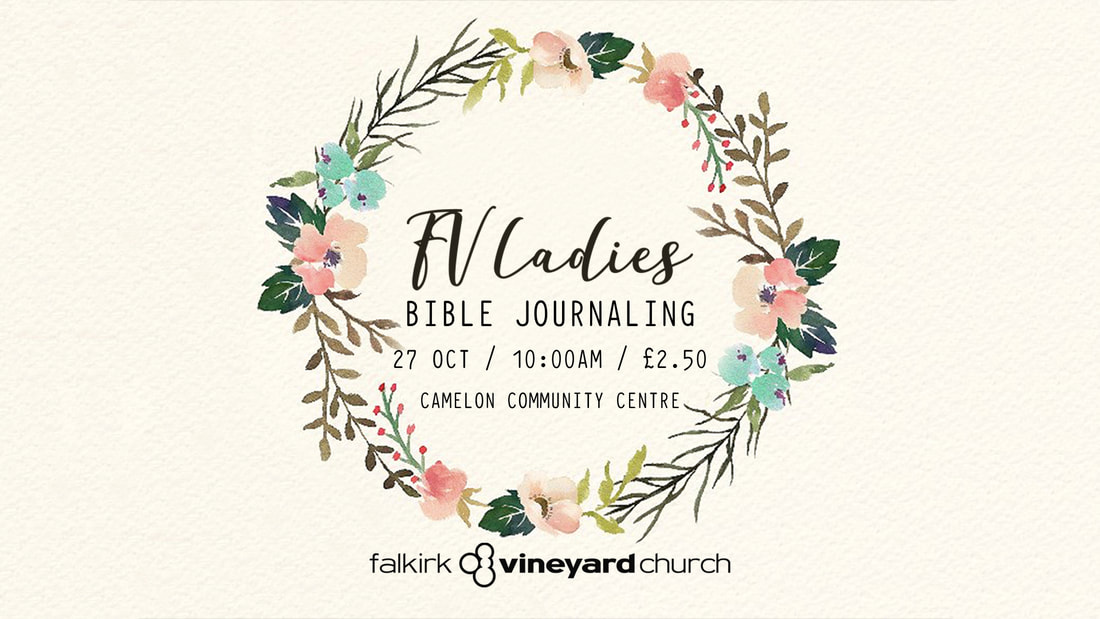 Ladies Bible Journaling, 10am on 27th October at Camelon Community Centre.
